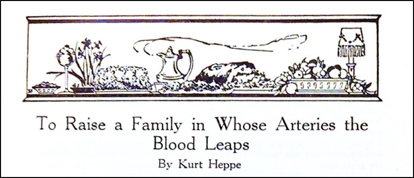 "Magazine article heading that says, ""To Raise a Family in Whose Arteries the Blood Leaps"""